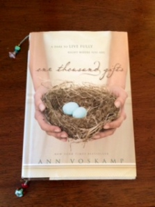 Ann Voskamp's One Thousand Gifts