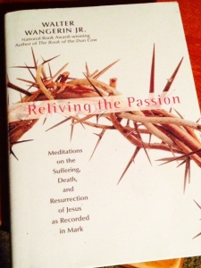 Reviving the Passion by Walter Wangerin Jr.