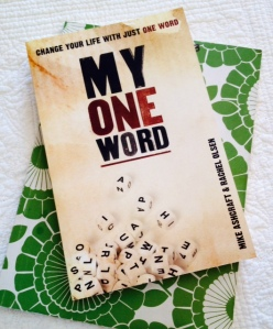 My ONE Word by Mike Ashcraft and Rachel Olsen